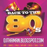 ThaMan - Back To The 80s (The Dimension)