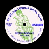 Stefan Bulatovic - Guest Mix For Radio Esplendor Show (Split, Croatia)