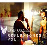 David Aarz presents REFLEXIONES Vol.2