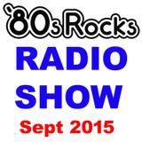 80s Rocks Radio - September, 2015