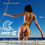 Summer Vocal Mix 2016 ★ Best of Deep House Sessions Music 2016 ★ Chill Out Mix by Drop G.