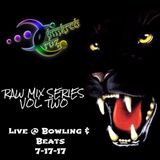 RAW mix series Vol.2 Live @ Bowling and Beats 7-17-17
