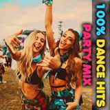 100% Dance Hits Party Mix Summer 2019