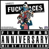 Dmoney's Fuckfaces Five Year Anniversary Mix