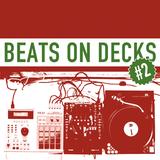Beats On Decks #2