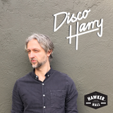 Disco Harry for Hawker Hall