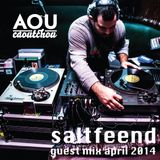 Saltfeend - Guest mix April 2014 [AOU-M18]