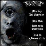 Mix New Post-Punk, Synthwave (Part 93) Février 2019 By Dj-Eurydice