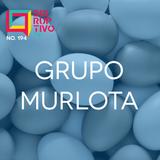Disruptivo 194 - Grupo Murlota