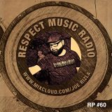RESPECT MUSIC (RP060) - IN THE MIX WITH JOE RIZLA