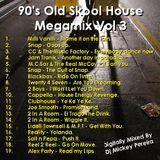 Dj Mickey Pereira 90's old House Mash up Vol 3