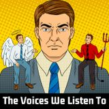 The Voices We Listen To