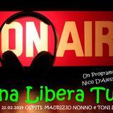 Tana Libera Tutti - 21.02.2014 - Ospiti: MAURIZIO NONNO e TONI LUDOVICO