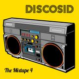Discosid Presents - The Mixtape 2017 Part 4