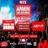 Mix Armin van Buuren y amigos 2017 Perú - Melvin Edison
