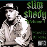 Slim Shady Live Mix Volume 1