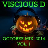 Viscious D - October Mix 2014 Vol. 1