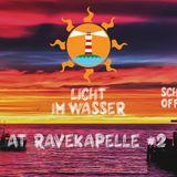 Licht Im Wasser @ Ravekapelle #2
