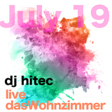 dj hitec live @ dasWohnzimmer July'19