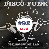Disco-Funk Vol. 92 *** Extra Long Session ***