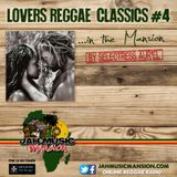 """LOVERS REGGAE CLASSICS""#4 in The Mansion by Selectress Aur'El [ JahMusicMansion Radio- Nov. 2017]"