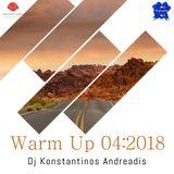 Warm up 04:2018 DJ Konstantinos Andreadis
