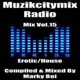 Marky Boi - Muzikcitymix Radio Mix Vol.15 (Erotic/House)