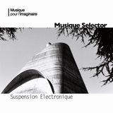 Musique Selector | Suspension Electronique