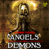 DJ Vyper Toxic - Angels and Demons