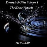 Freestyle B-Sides: The House Versions