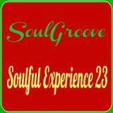 SoulGroove - Soulful Experience 23