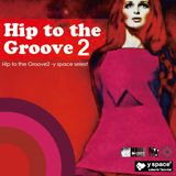 Hip to the Groove2 -y space select