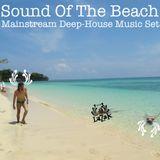 Sound Of The Beach - Mainstream Deep House Music Set