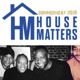 House Matters: SummerHeat 2018  Mixed By Brother James