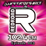DangerousNile - The Detonation Hour Red Road FM Episode 003 (15/08/2014)