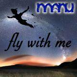 manu - fly with me