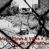 Beats, Flows & Vibes # 16 [by XL TheRedOne]