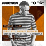 Friction - BBC Radio 1 (Guest Mixes Brookes Brothers & Document One) (17-10-2017)