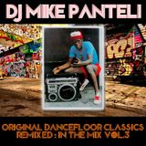 DJ Mike Panteli - Original Dancefloor Classics (Remixed & in The Mix Vol.3)