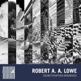 Robert Aiki Aubrey Lowe - Secret Thirteen Mix 149
