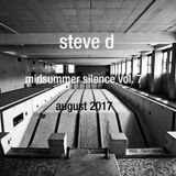 Steve D - Midsummer Silence vol. 7 (August 2017)