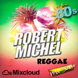 Robert Michel Coleccion Mix 23 (Reggae Mix 80's)