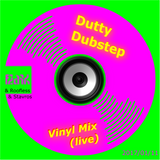 Dutty Dubstep Vinyl Liveset (assisted by Roofless & Stavros)