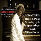 SENATOR's Rice Peas Sunday 4th Sept 2016 With Tribute to Alton Ellis