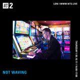 Not Waving - 5th October 2017