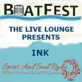 "THE BOATFEST LIVE LOUNGE SESSIONS 2016 PRESENT THE ""INK"""