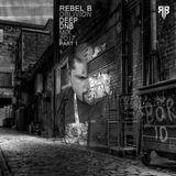 Rebel B - Oblivion part 1 (Deep DnB Mix 2017)