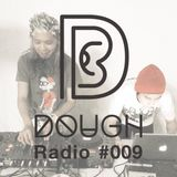 DOUGH Radio #009 : RAW N PAW