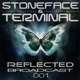 Reflected Broadcast 001 by Stoneface & Terminal with special guest Gundamea