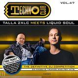 Talla 2XLC meets Liquid Soul - Techno Club Vol.47 (CD2 Liquid Soul)